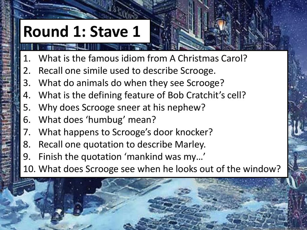 A Christmas Carol Stave 1 Summary.Round 1 Stave 1 What Is The Famous Idiom From A Christmas