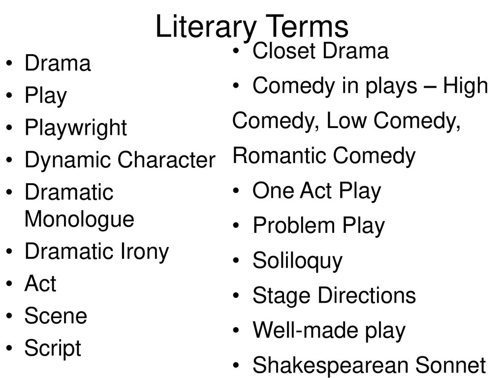 Drama Unit Introduction to Shakespeare Literary Terms - ppt download