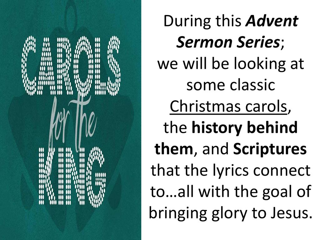 During this Advent Sermon Series