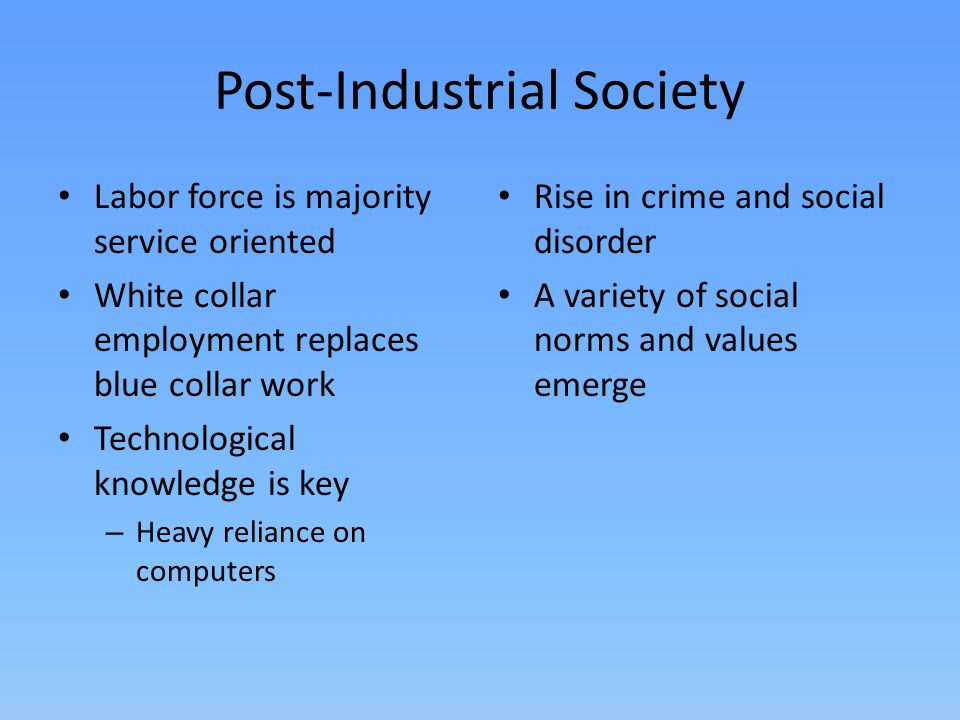 post industrial society examples
