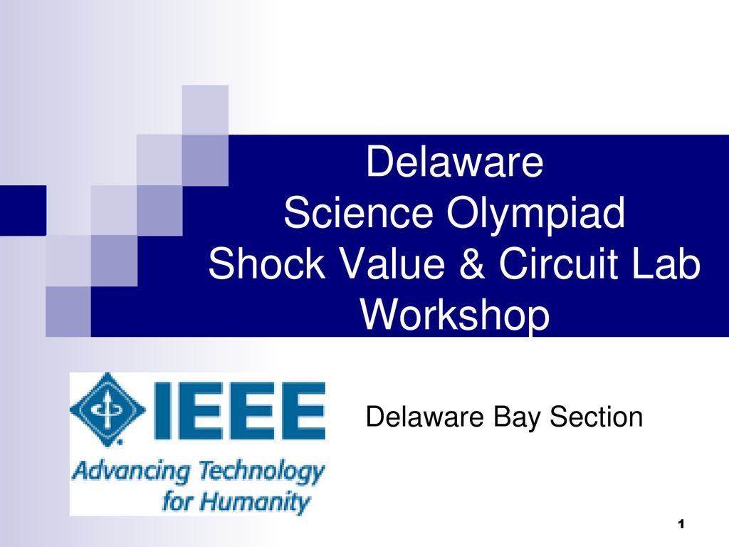 Delaware Science Olympiad Shock Value Circuit Lab Workshop Ppt Circuitlab Voltage Controlled Switch Off State Resistance 01