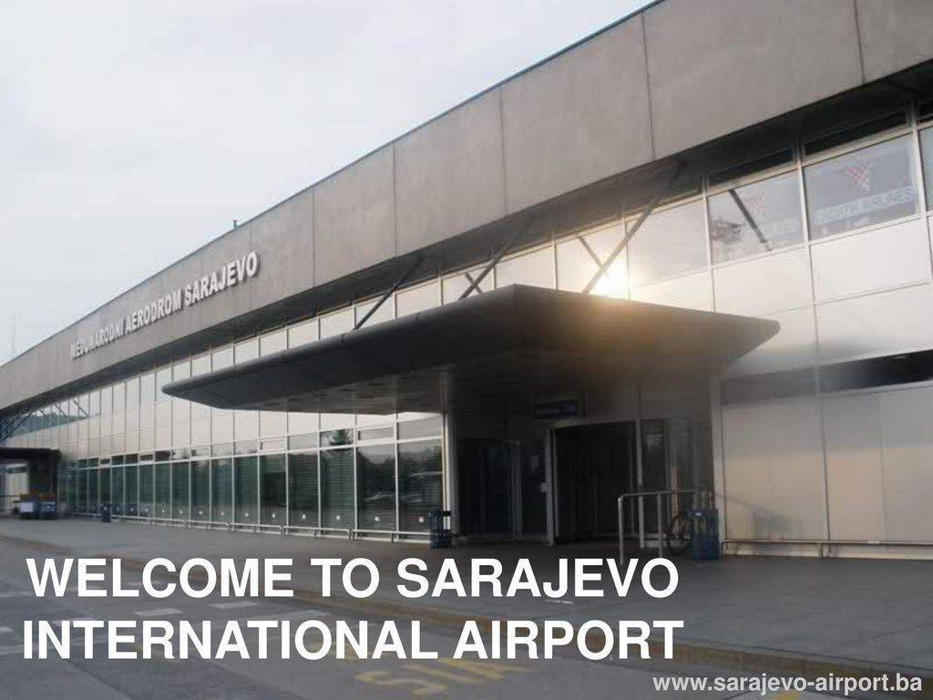 Welcome To Sarajevo International Airport Ppt Download