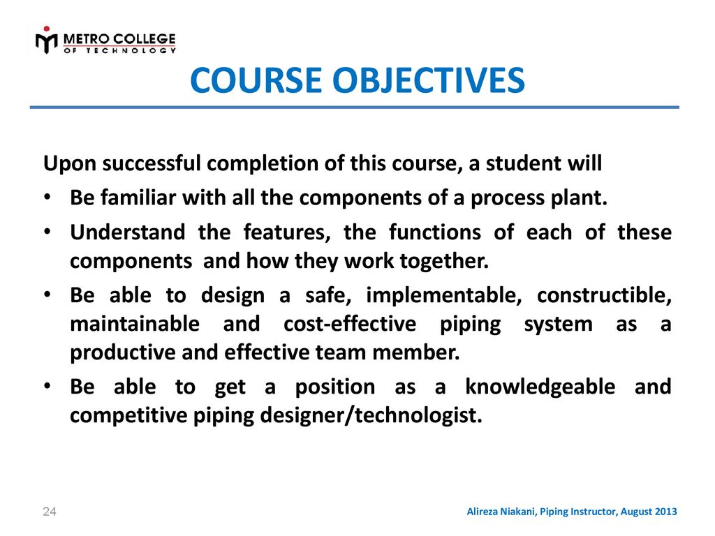 Fundamentals Of Process Plant Piping Design Ppt Download Layout Course Alireza Niakani Instructor August 2013