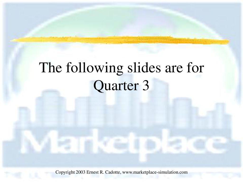 marketplace simulation quarter 3