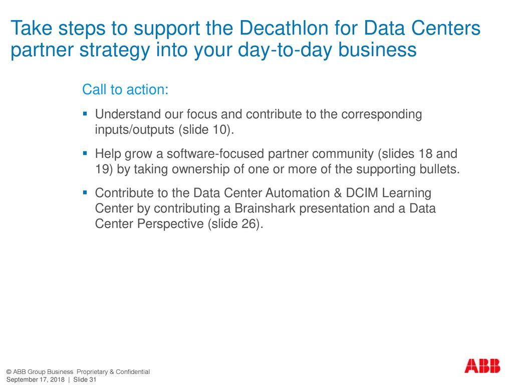 Take steps to support the Decathlon for Data Centers partner strategy into your day-to-day business
