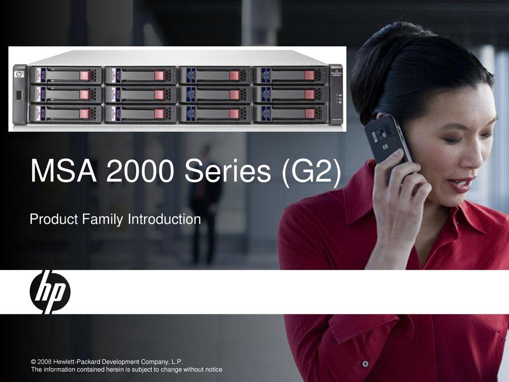 HP StorageWorks P2000 G3 SAS Modular Smart Array - ppt download