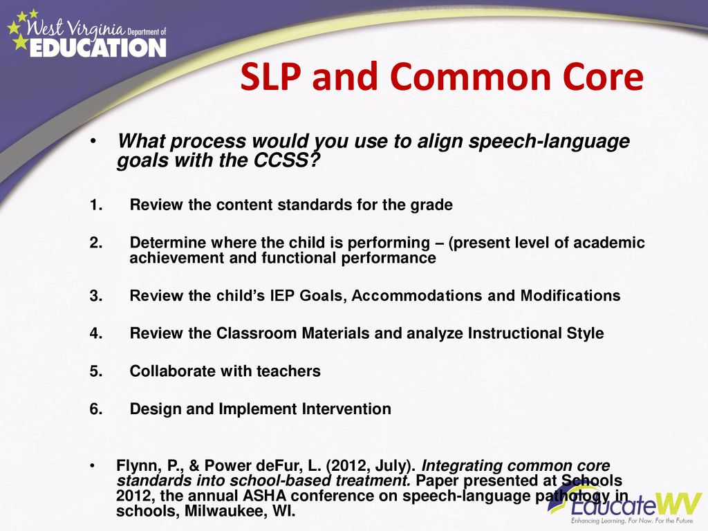 SLP and Common Core What process would you use to align speech-language  goals with