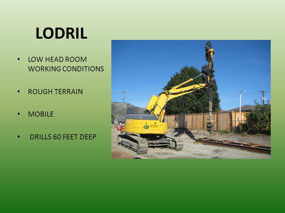 LODRIL LOW HEAD ROOM WORKING CONDITIONS ROUGH TERRAIN MOBILE
