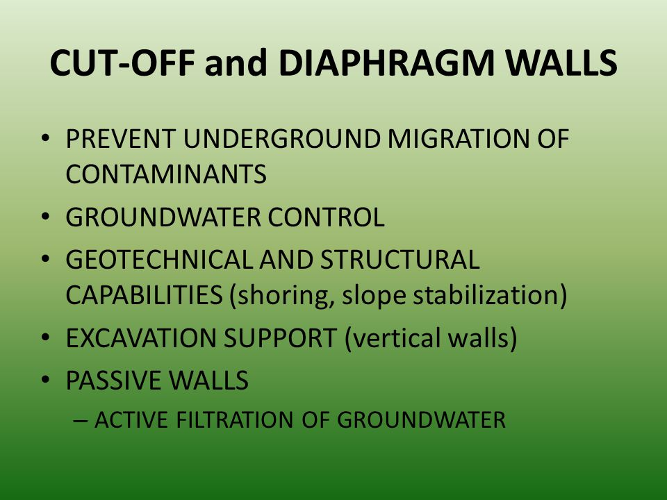 CUT-OFF and DIAPHRAGM WALLS