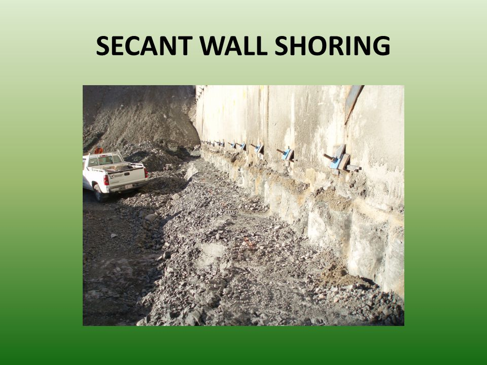 SECANT WALL SHORING