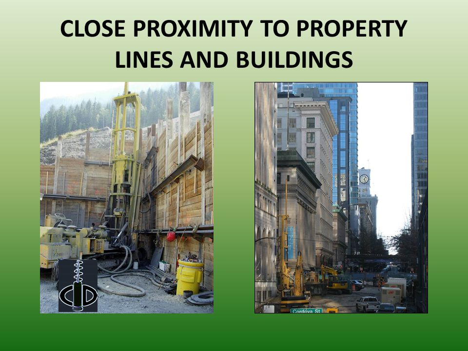 CLOSE PROXIMITY TO PROPERTY LINES AND BUILDINGS