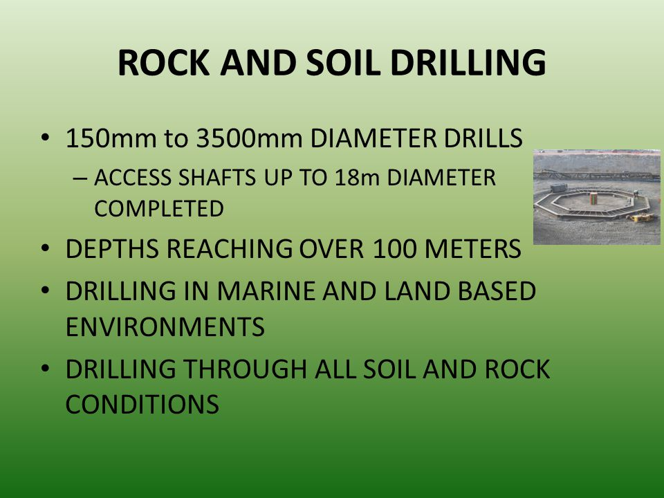 ROCK AND SOIL DRILLING 150mm to 3500mm DIAMETER DRILLS