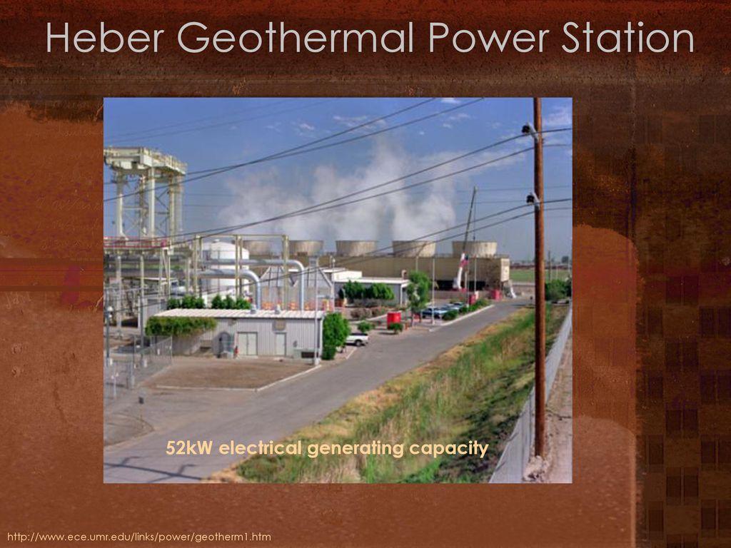 Geothermal Energy Stephen Lawrence Leeds School Of Business Ppt Power Plant Block Diagram Heber Station