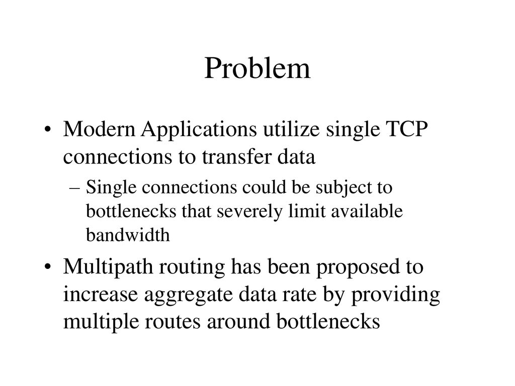 Multipath Routing Using Distributed Proxy Servers - ppt download
