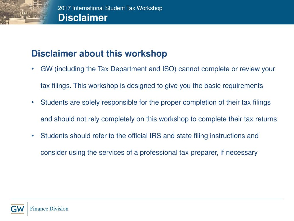 2017 International Student Tax Workshop - ppt download