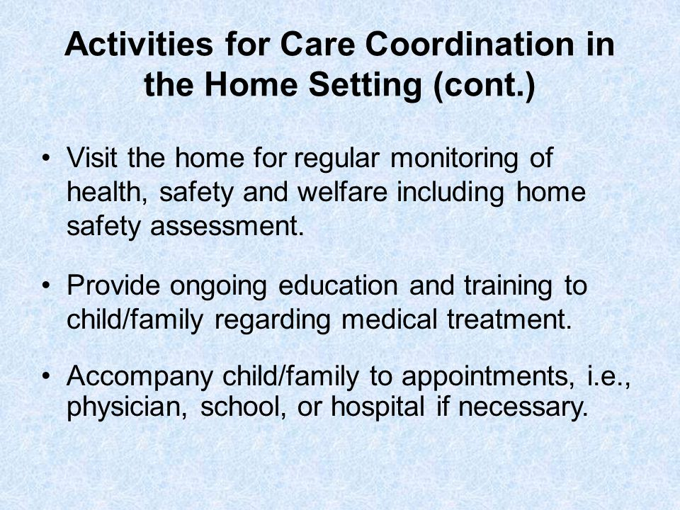 Activities for Care Coordination in the Home Setting (cont.)
