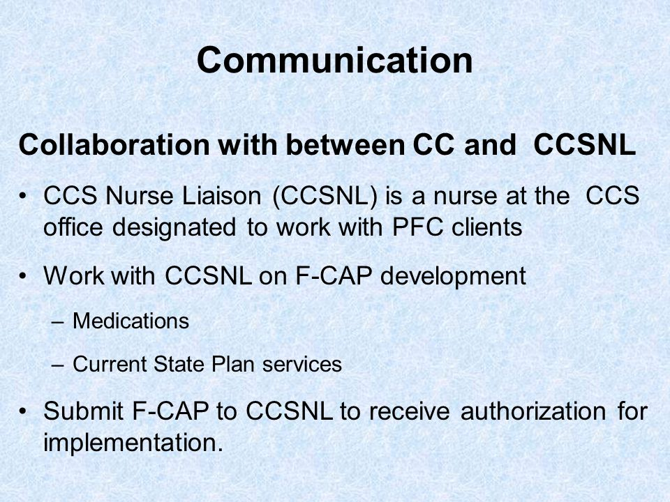Communication Collaboration with between CC and CCSNL