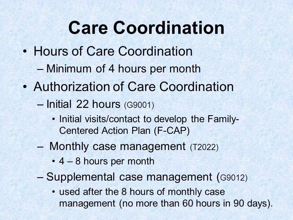 Care Coordination Hours of Care Coordination