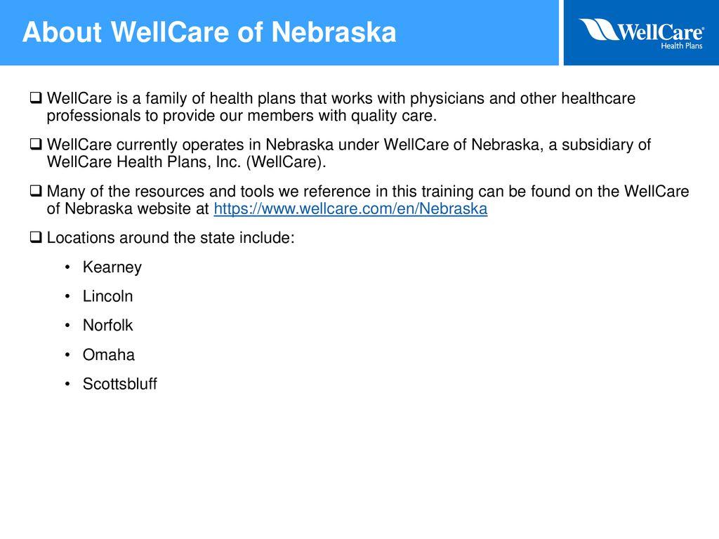 Wellcare Of Nebraska Provider Overview Ppt Download