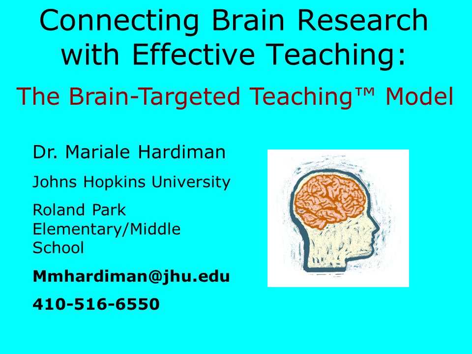 Connecting Brain Research with Effective Teaching: - ppt