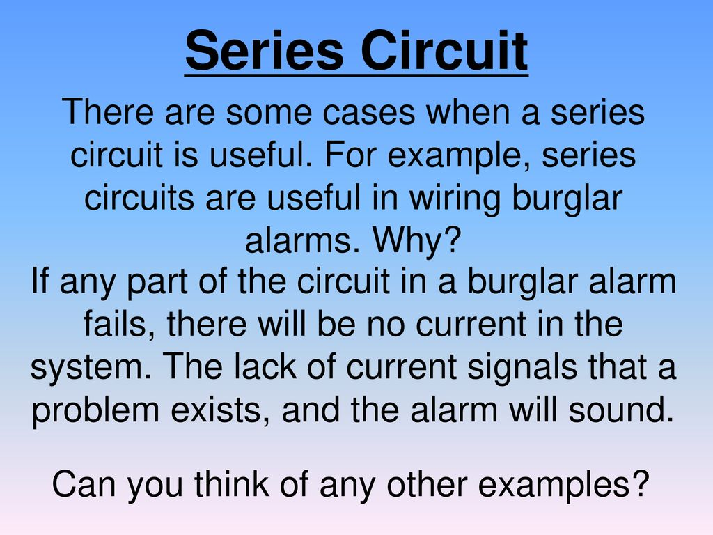 Electric Circuits Ppt Download Series Circuit Examples Real Life Added To The Can You Think Of Any Other 41