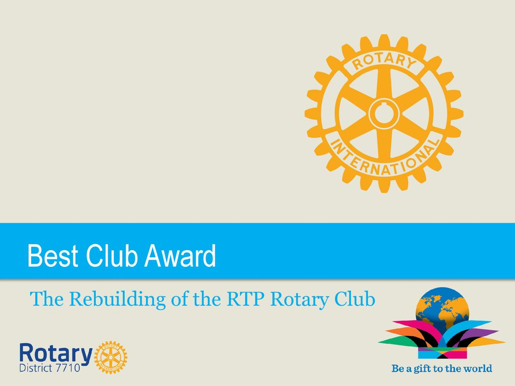 The Rebuilding of the RTP Rotary Club - ppt download