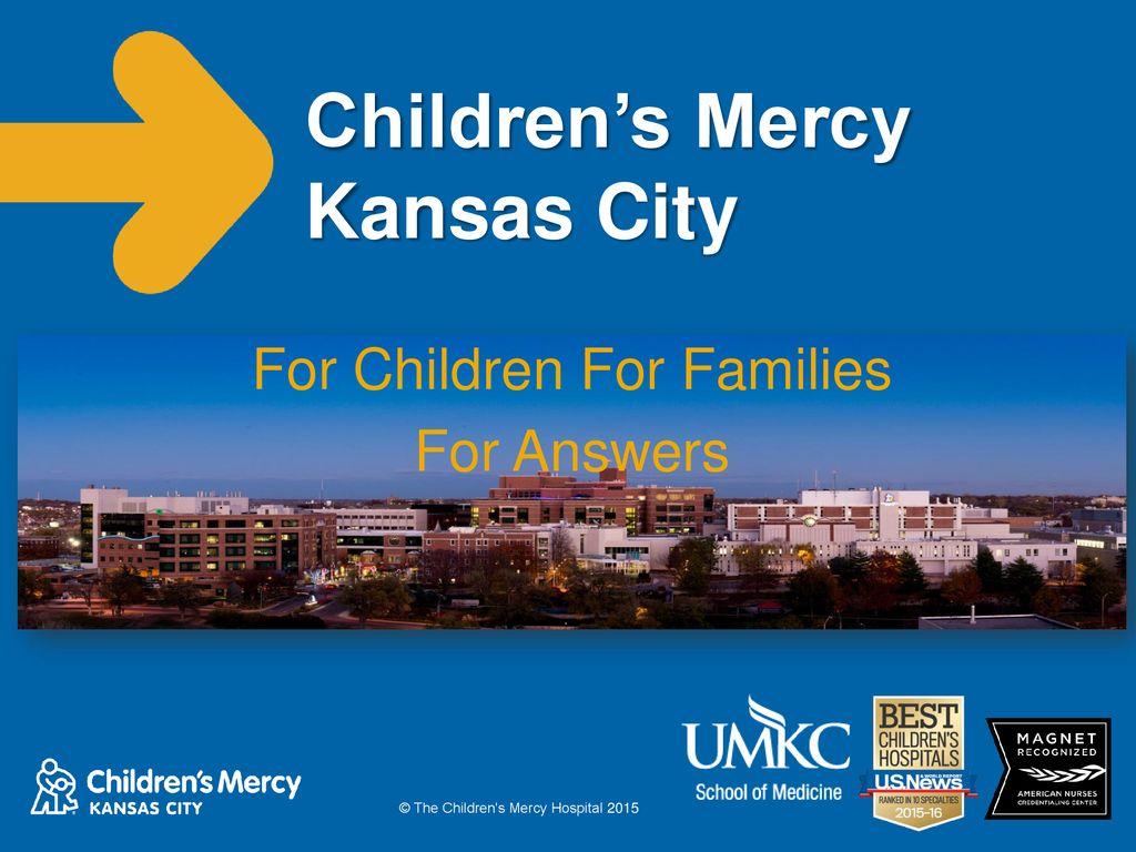 Children's Mercy Kansas City - ppt download