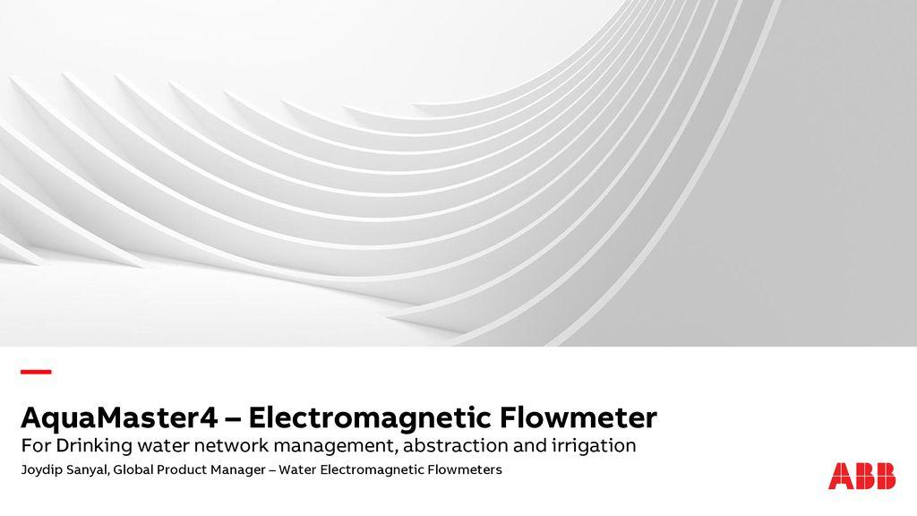 AquaMaster4 – Electromagnetic Flowmeter - ppt download on