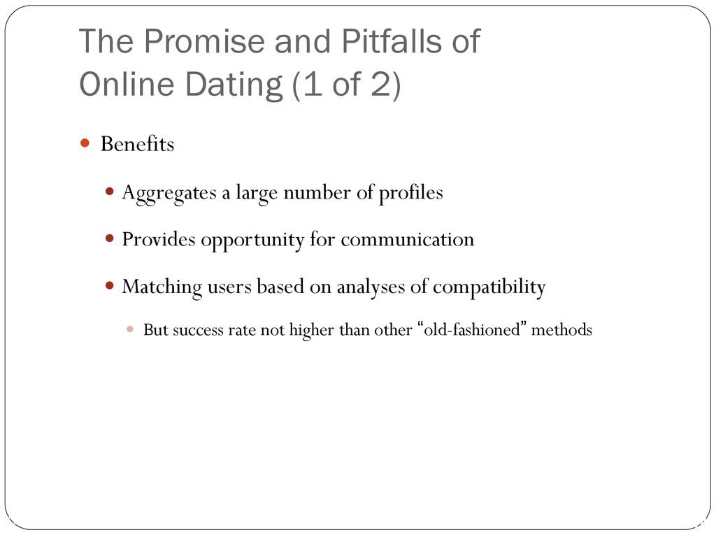 online dating benefits and pitfalls