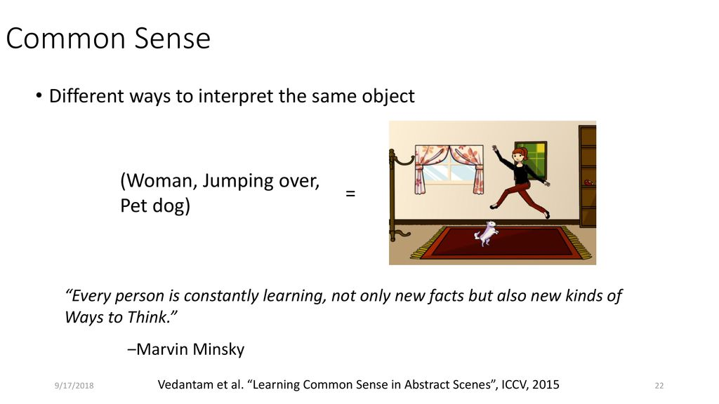 Learning and Using Common Sense - ppt download