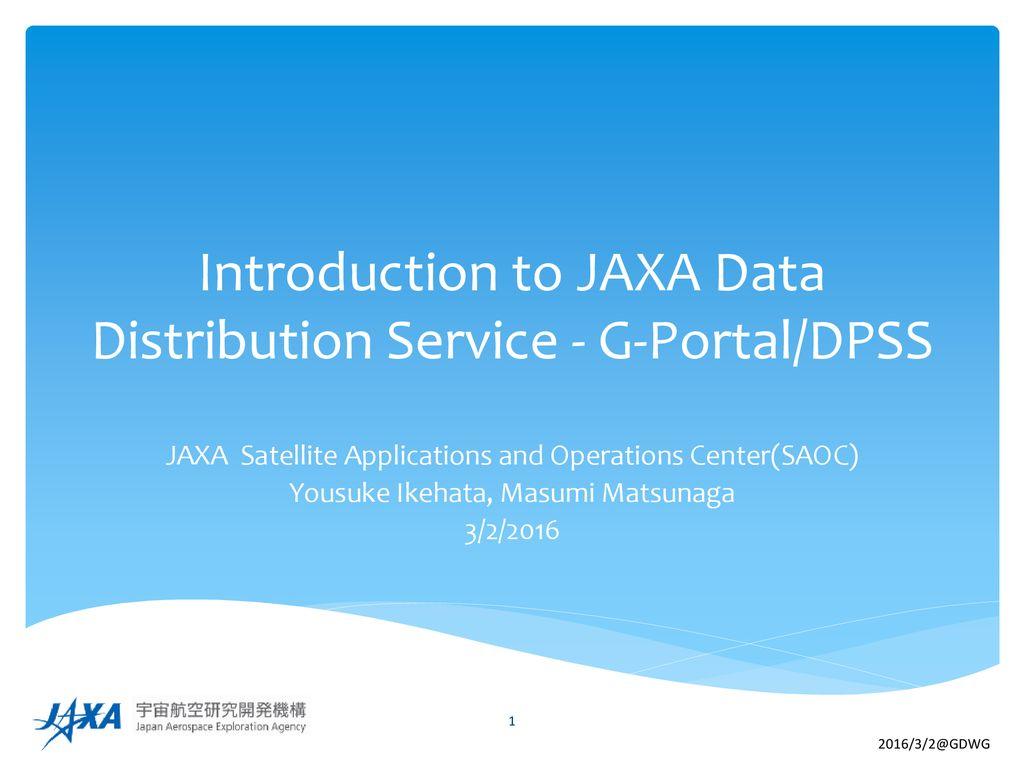 Introduction to JAXA Data Distribution Service - G-Portal