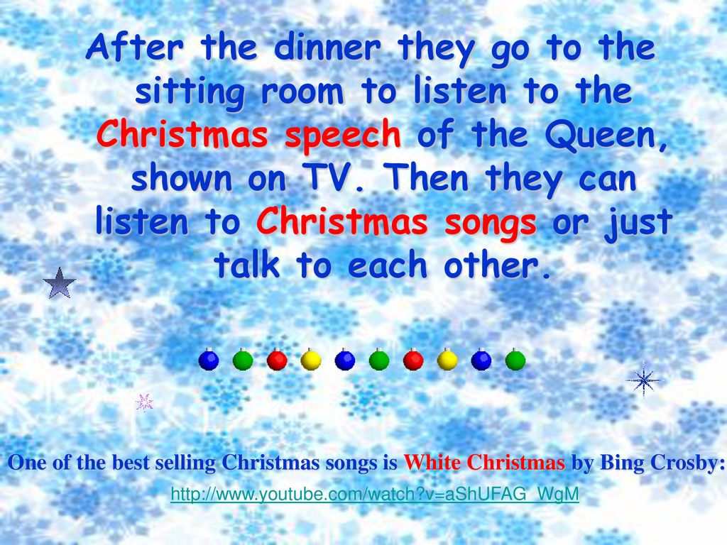 after the dinner they go to the sitting room to listen to the christmas speech of - Best Selling Christmas Songs