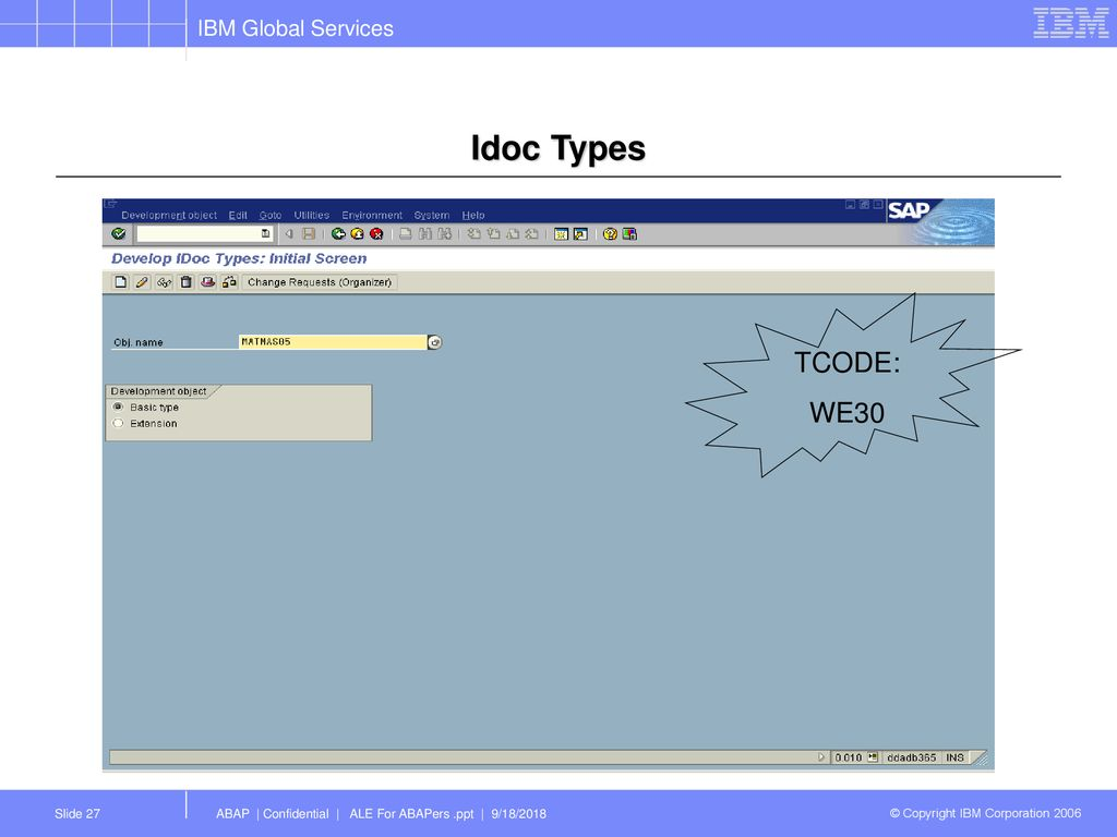 Overview of ALE / IDOCs March, 2006 © Copyright IBM