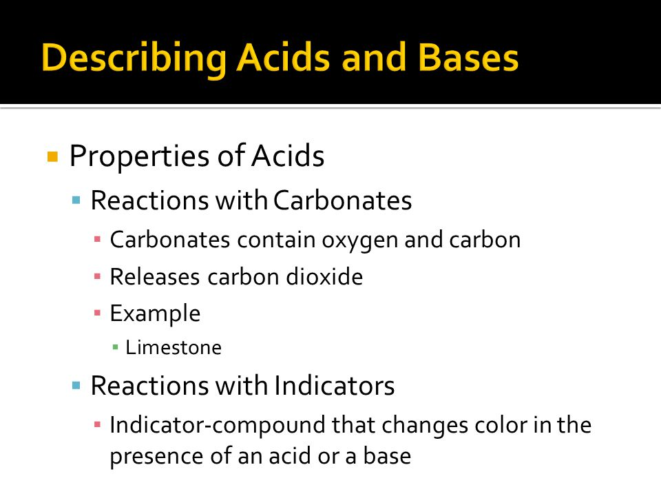 Describing Acids and Bases