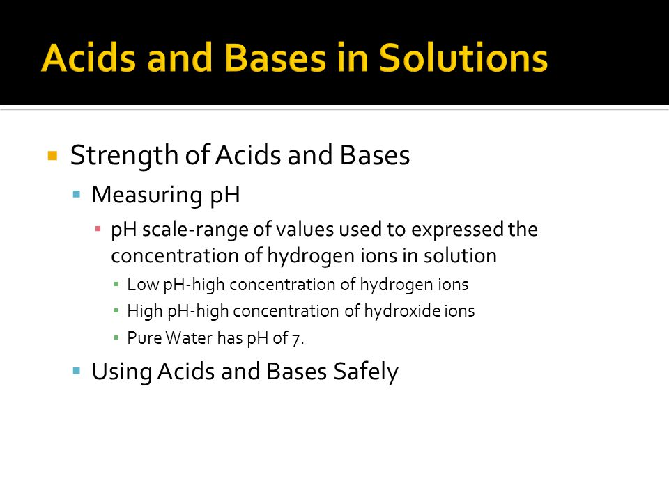 Acids and Bases in Solutions
