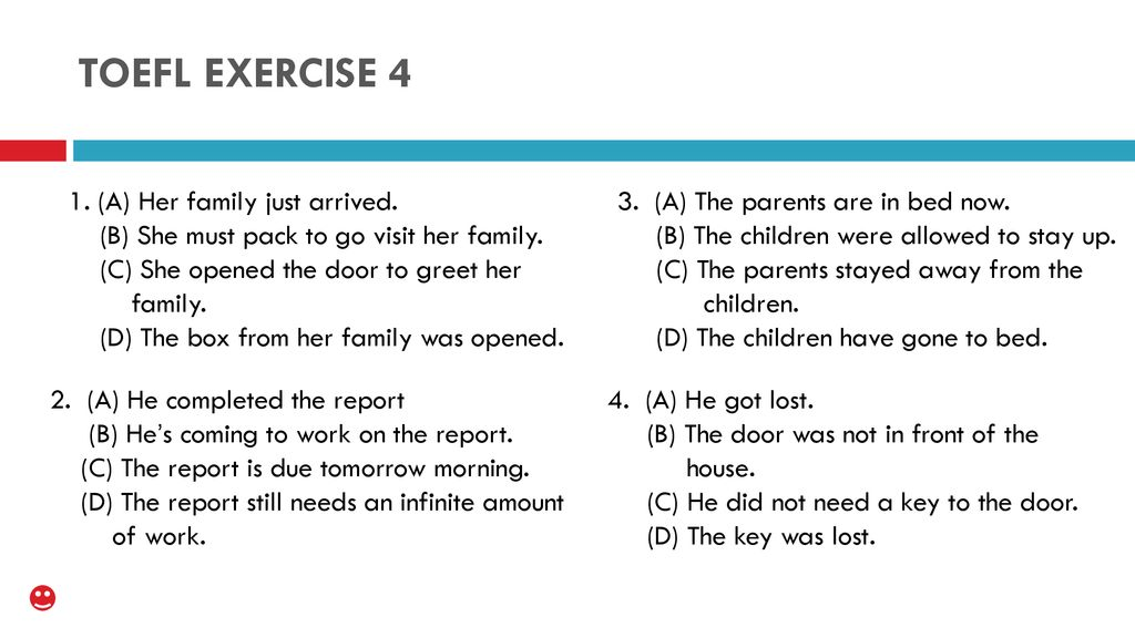 graphic about Toefl Exercises Printable named TOEFL Physical fitness 4 1. (A) Her family members accurately came. (B) She