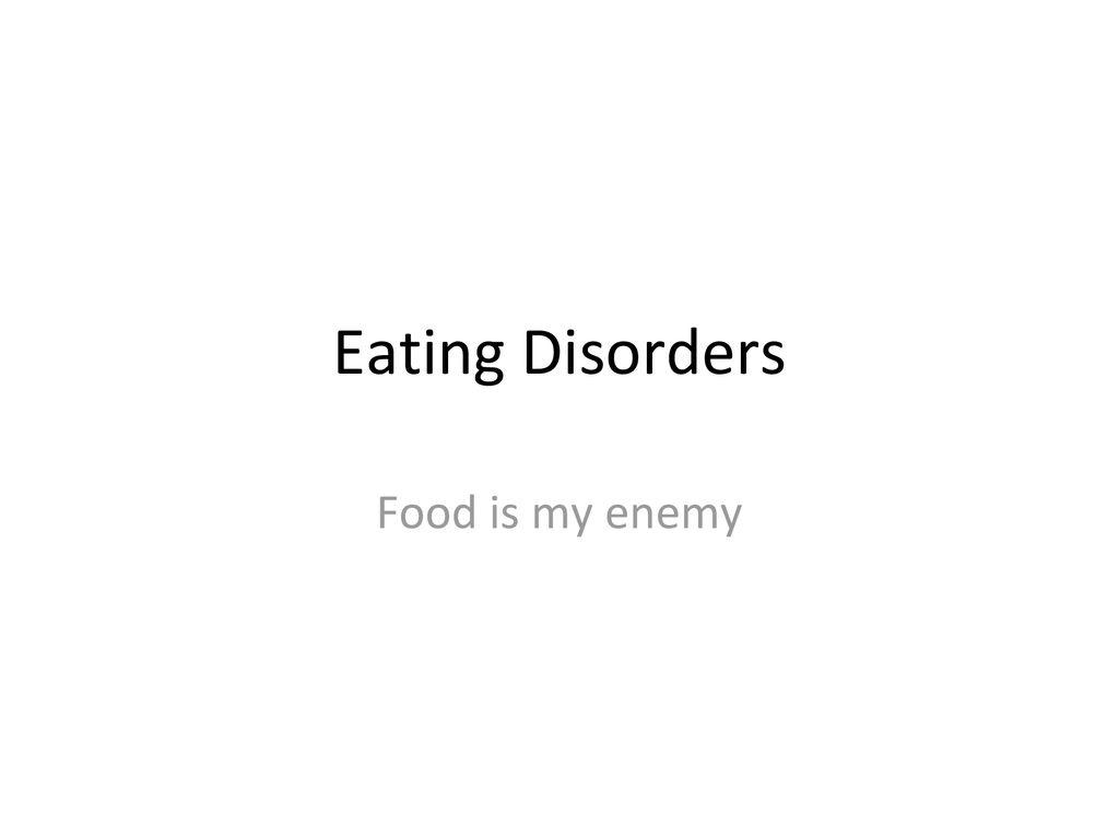 food is my enemy