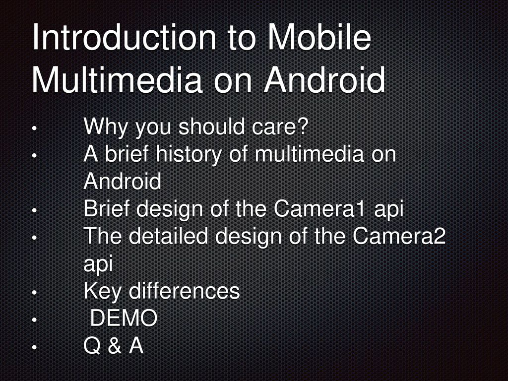Android Camera2 Api By Tony Constantinides Date July 2nd ppt download