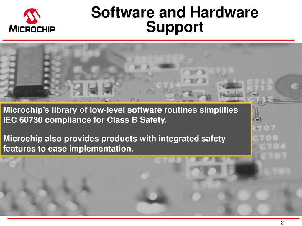 PIC® MCU Safety Features and Certified Class B Library - ppt