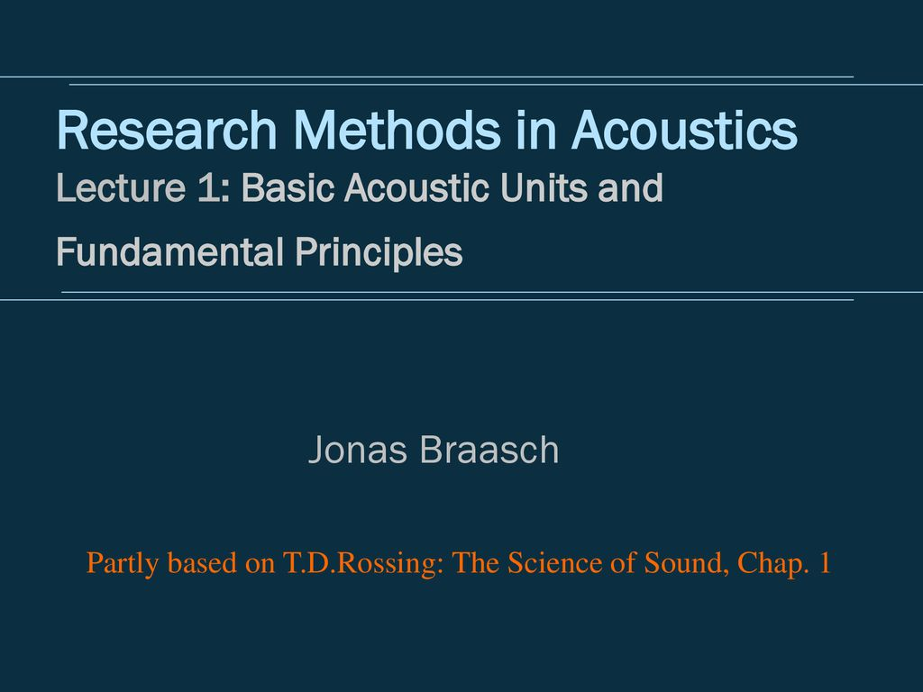 Acoustics is the science of sound. The main directions of modern acoustics 56