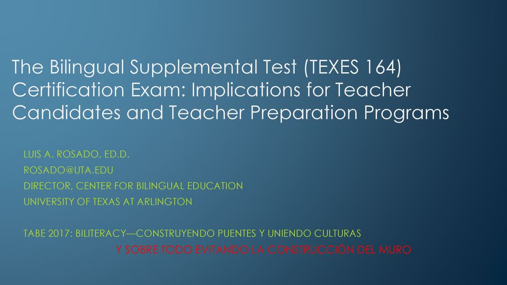 The Bilingual Supplemental Test Texes 164 Certification Exam