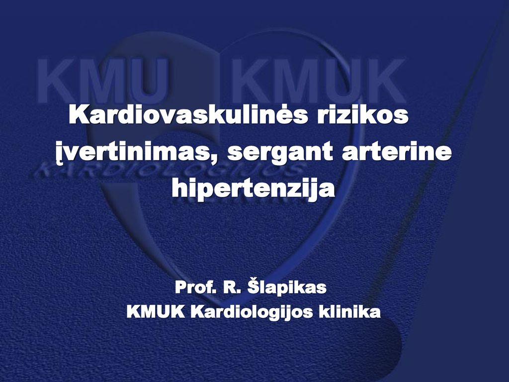 pacientų priežiūra dėl hipertenzijos