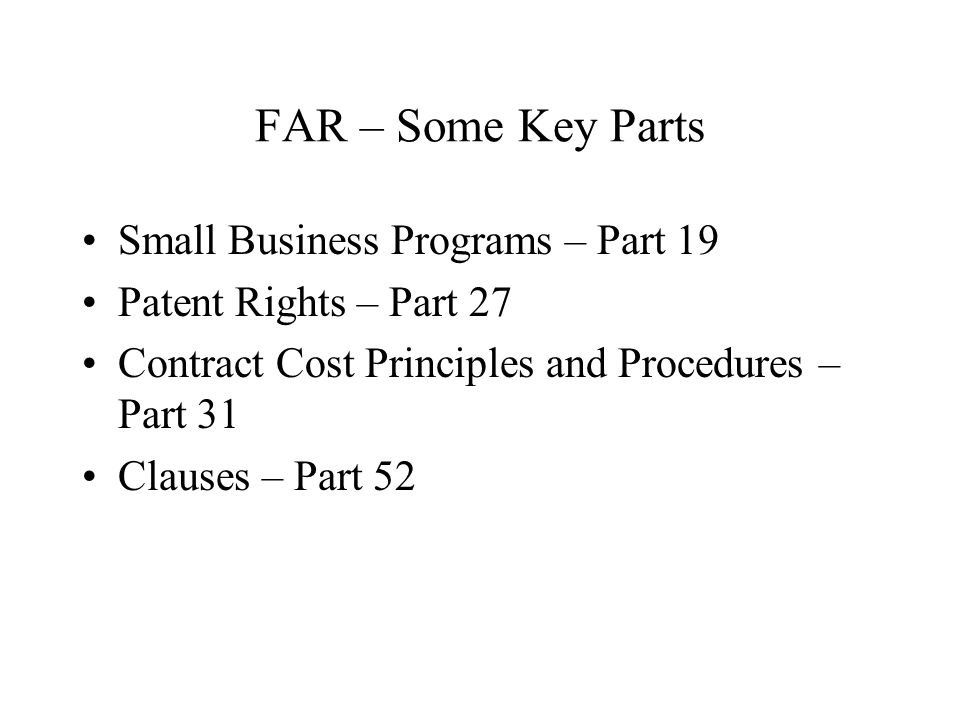 FAR – Some Key Parts Small Business Programs – Part 19