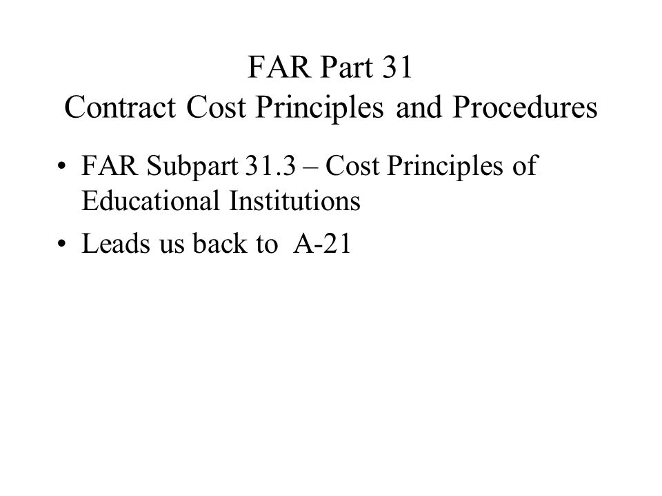 FAR Part 31 Contract Cost Principles and Procedures