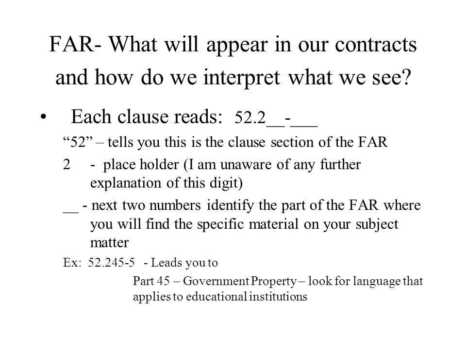 FAR- What will appear in our contracts and how do we interpret what we see