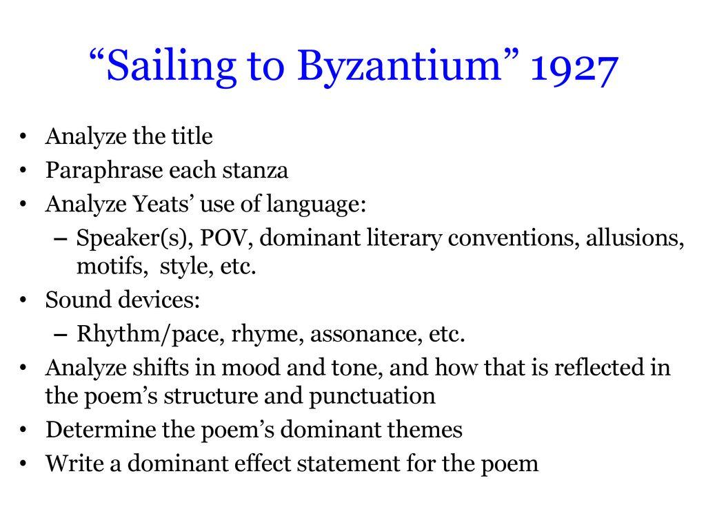 William Butler Yeat Ppt Download Sailing To Byzantium Paraphrase