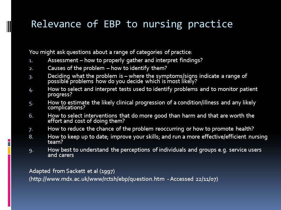 Relevance of EBP to nursing practice