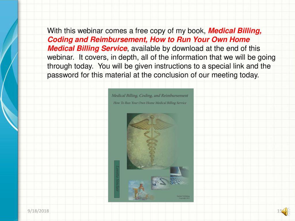 Medical Billing Coding And Reimbursement How To Run Your Own Home