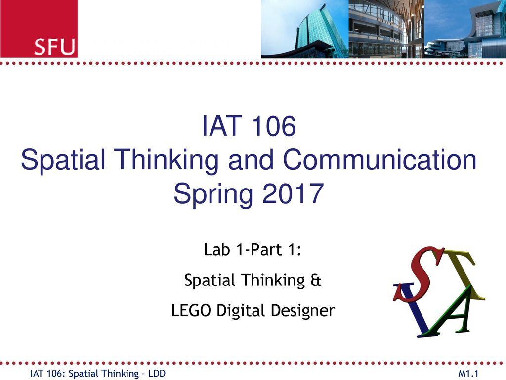 Lab 1-Part 1: Spatial Thinking & LEGO Digital Designer - ppt