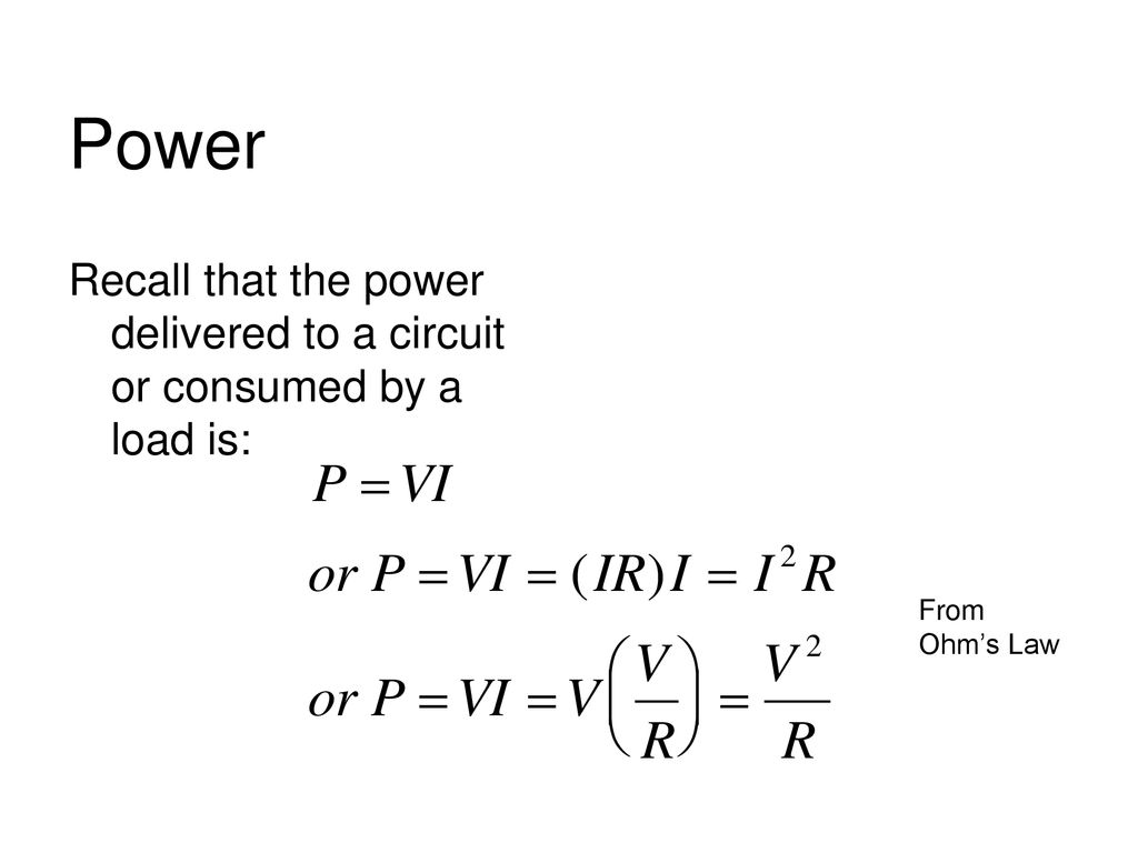 Power Recall That The Delivered To A Circuit Or Consumed By Load 2 Is From Ohms Law